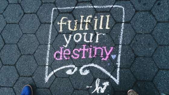 fulfill your destiny