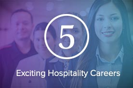 5 exciting hospitality careers